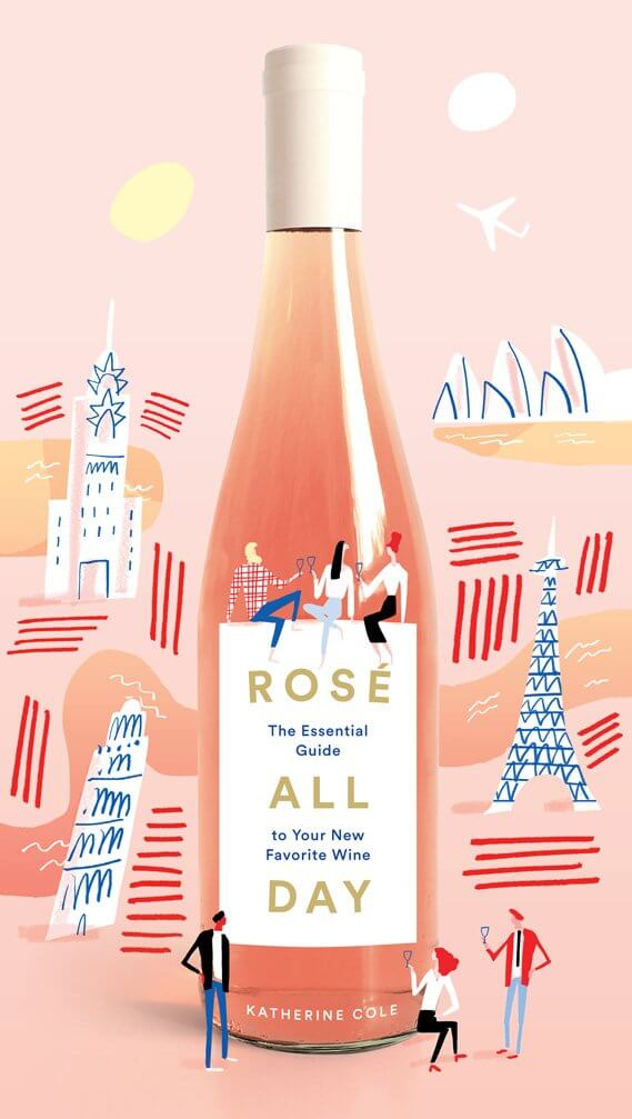 Rosé All Day Katherine Cole